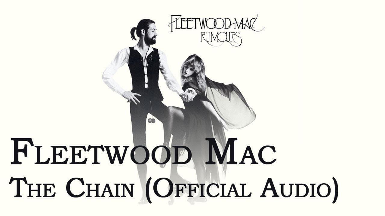 Fleetwood Mac – The Chain