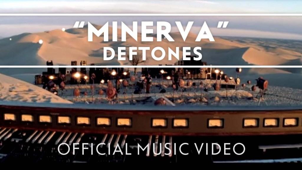 Deftones – Minerva