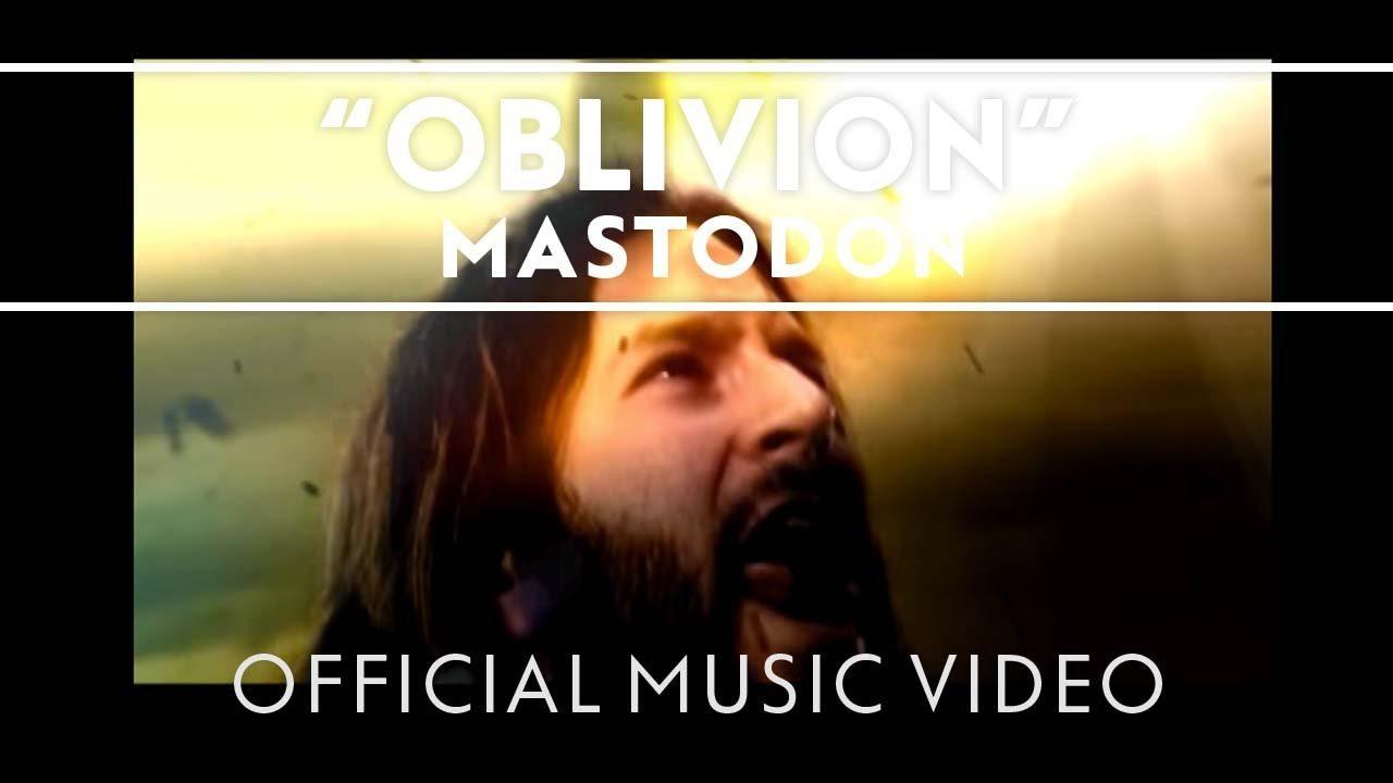 Mastodon – Oblivion