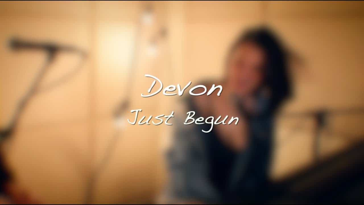 Devon – Just Begun