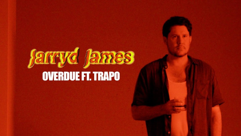 Jarryd James – Overdue (Featuring Trapo)