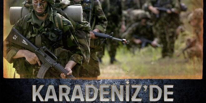 Karadeniz'de PKK'ya büyük operasyon.