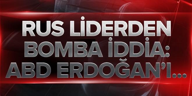 Rus liderden gündemi sarsacak iddia: ABD Erdoğan'ı….