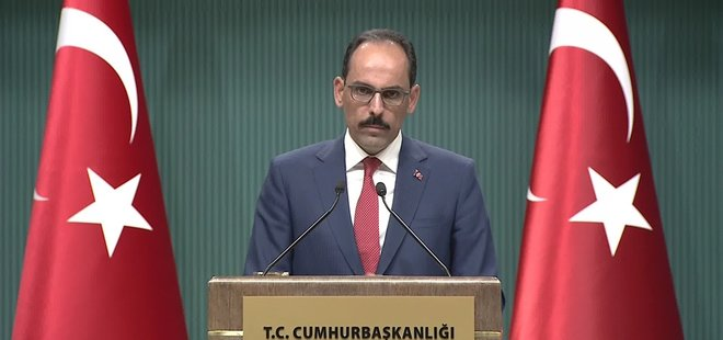 Cumhurbaşkanlığı Sözcüsü Kalın'dan flaş 'Almanya' açıklaması