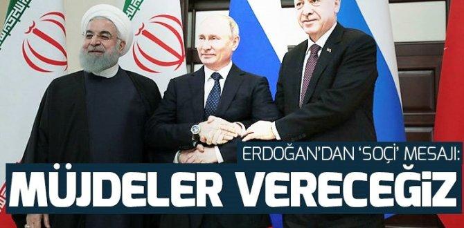 Son dakika: Soçi'de konuşan Erdoğan: Müjdeler vereceğimize inanıyorum