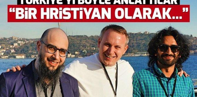 """""""Bir Hristiyan olarak İstanbul'da Londra'dan daha rahatım"""""""