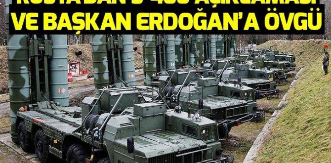 Rusya'dan S-400 açıklaması ve Erdoğan'a övgü