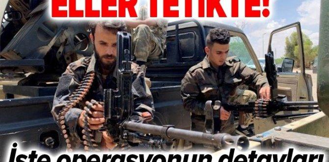 Sirte ve Cufra için eller tetikte! Libya UMH komutanı operasyonun detaylarını anlattı.