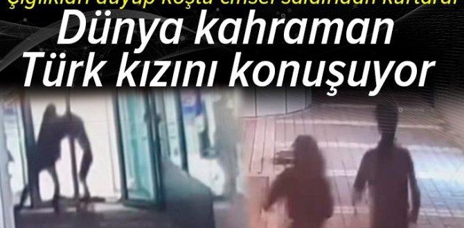 Dünya Türk kızı Rabia'yı konuşuyor! Çığlıkları duyup cinsel saldırıdan kurtardı