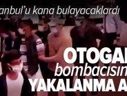 Son dakika: Otogar bombacının yakalanma anı kamerada! İçişleri Bakanı Süleyman Soylu 'Katliam önlendi' demişti .