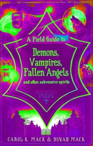 Field Guide to Demons, Vampires, Fallen Angels