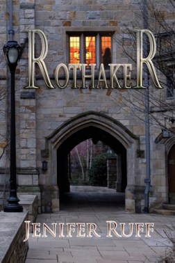 Rothaker by Jenifer Ruff
