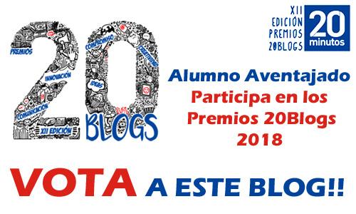 Vota al Blog Alumno Aventajado en la categoría personal de los Premios 20Blogs 2018