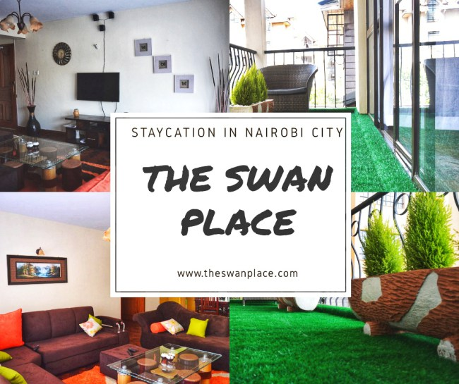 The Swan Place II: Nairobi's best choice for a staycation