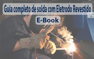 Ebook guia completo de solda com eletrodos revestidos
