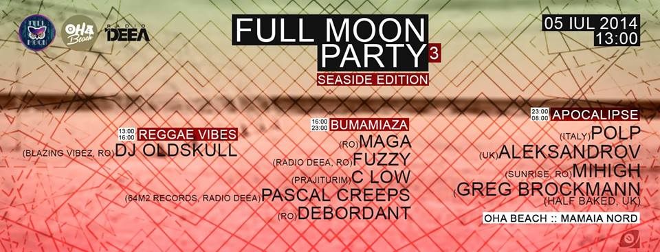 Full Moon Party III (Black Sea Edition) @OHA Beach