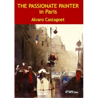 The Passionate Painter in Paris