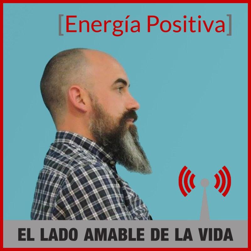 "Podcast ""Energía Positiva"""