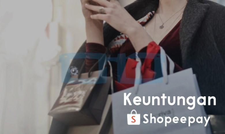 Keuntungan Menggunakan Shopeepay untuk Belanja di Shopee