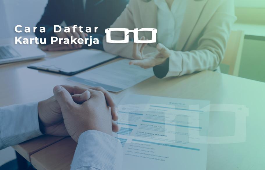 Cara Daftar Kartu Pra kerja Online di Website Prakerja go id