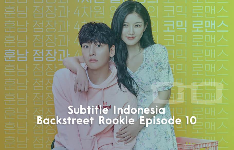 Download Subtitle Indonesia Backstreet Rookie Episode 10