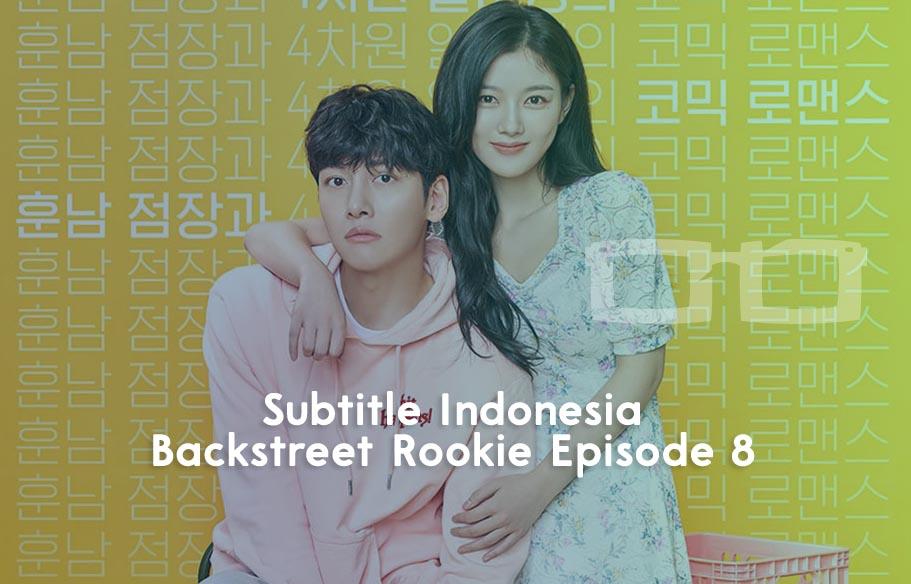 Download Subtitle Indonesia Backstreet Rookie Episode 8