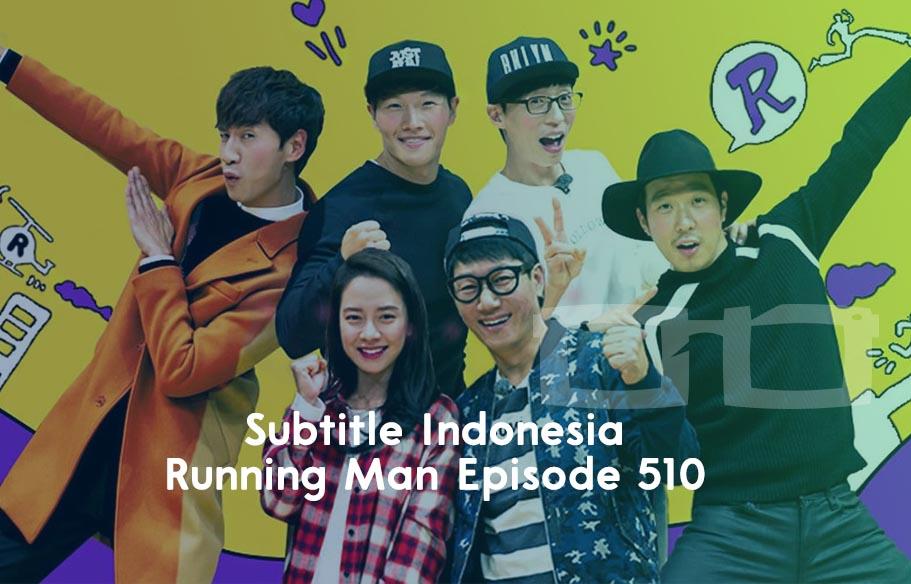 Download Subtitle Indonesia Running Man Episode 510