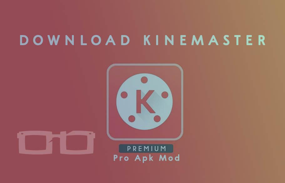Download Kinemaster Pro Mod Apk Full Unlocked Unlimited Tanpa Watermark Terbaru Dyah Ayu Alvinda