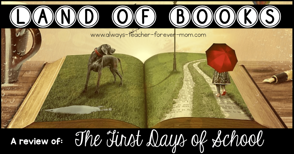Land of Books - a review of The First Days of School
