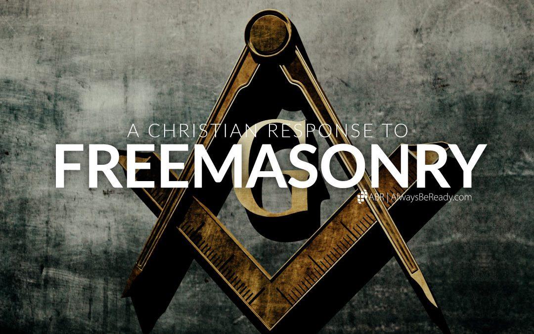 Freemasonry | A Christian Response to Freemasonry