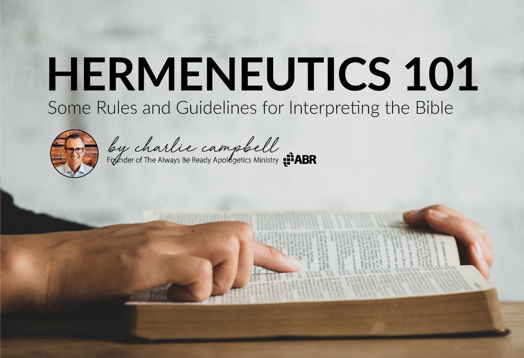 Hermeneutics Rules and Guidelines
