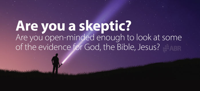 Are you a skeptical about God and the Bible?