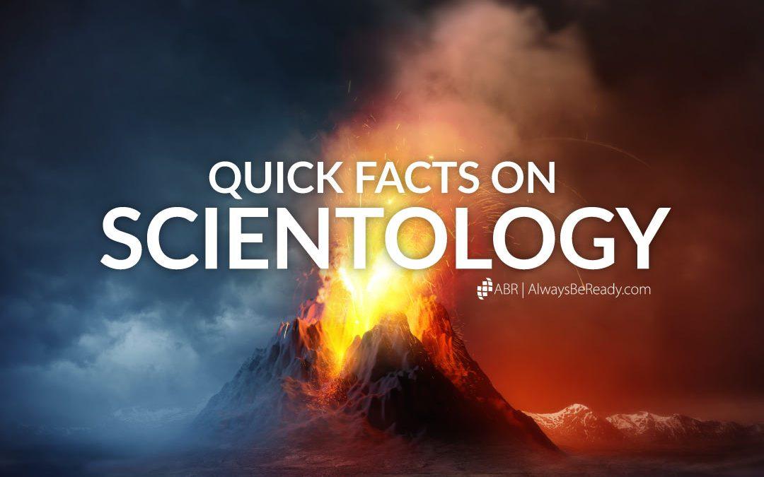 Scientology Quick Facts