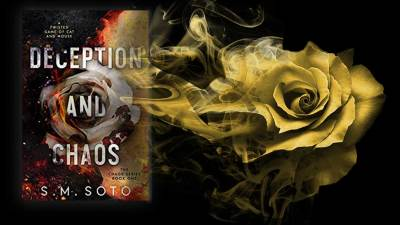 Deception and Chaos by S.M Soto