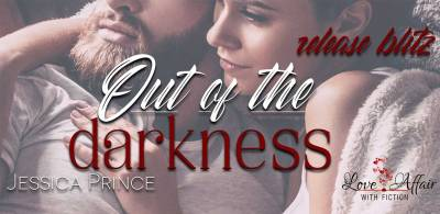 Out of the Darkness by Jessica Prince