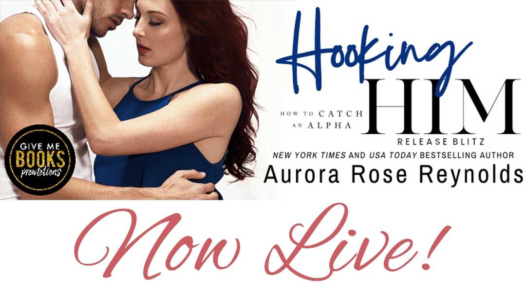 Hooking Him by Aurora Rose Reynolds