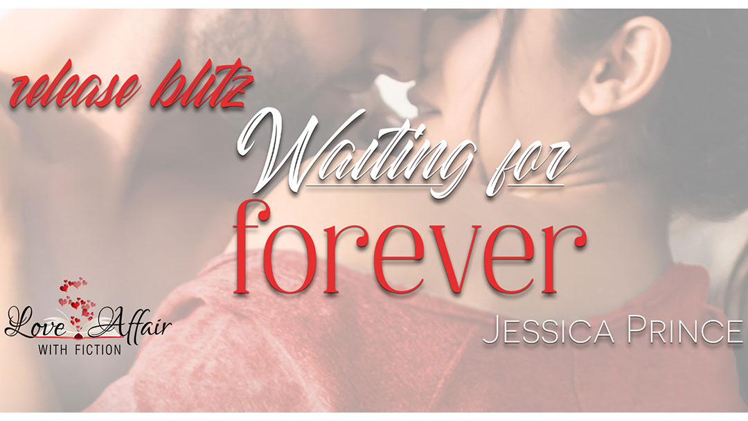 Waiting for Forever by Jessica Prince