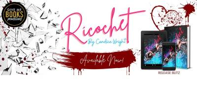Ricochet by Candice Wright