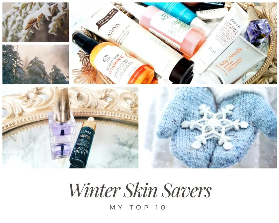 Top 10 Winter Skin Savers