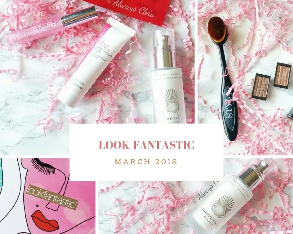 Look Fantastic March 2018 _ Review