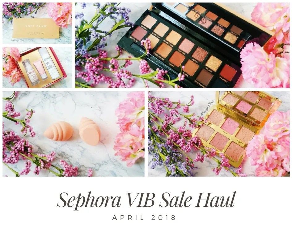 Sephora April VIB Sale Haul | 2018