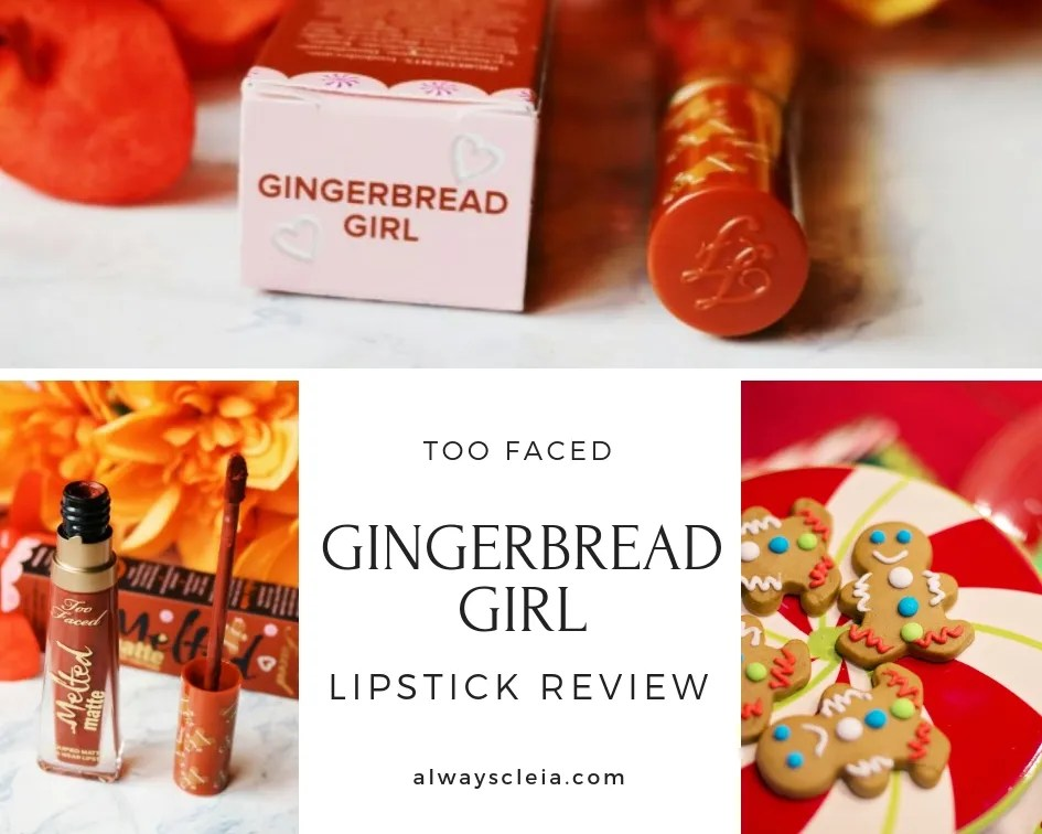 Too Faced Gingerbread Girl Melted Matte Liquid Lipstick Review + Lip Swatches