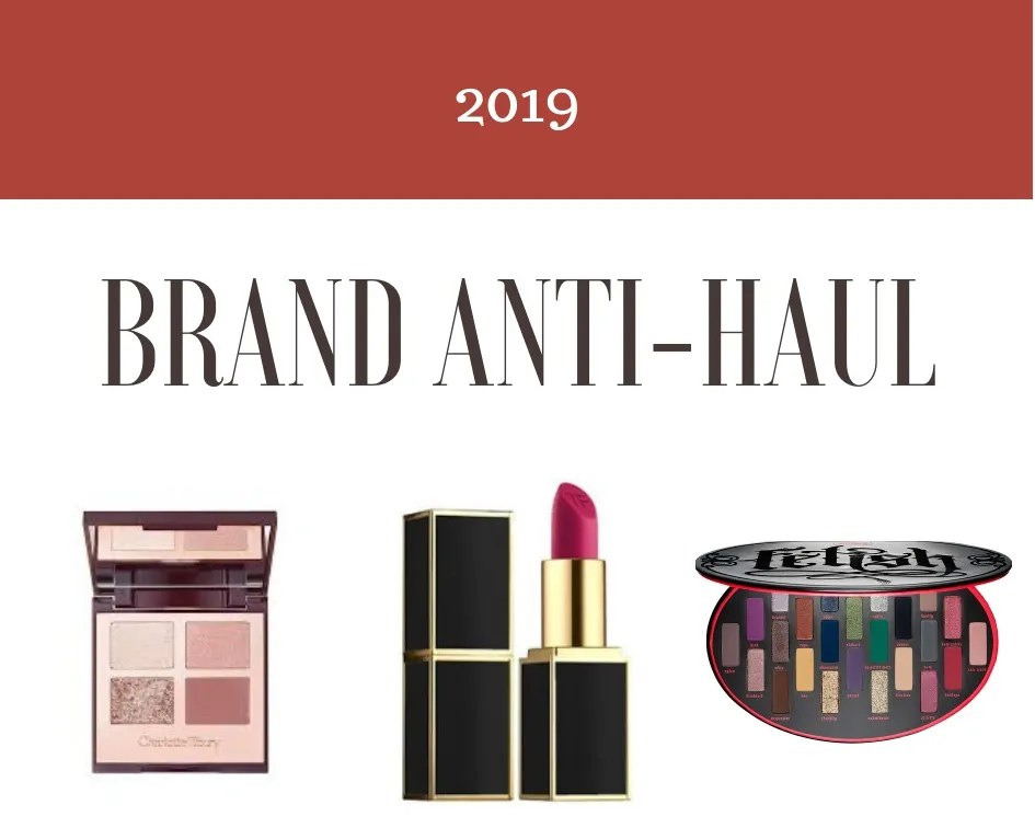 2019 Beauty Brand Anti-Haul