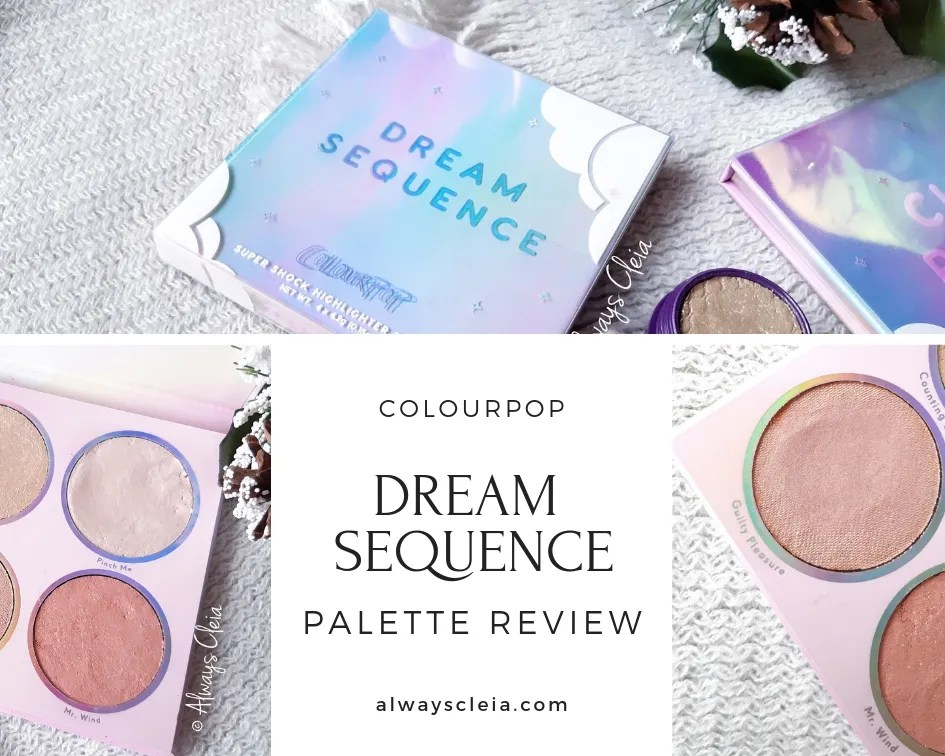 ColourPop Dream Sequence Highlighter Palette Review
