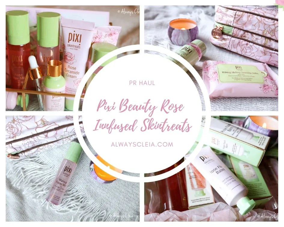 Pixi Beauty Rose Infused Skintreats | PR HAUL