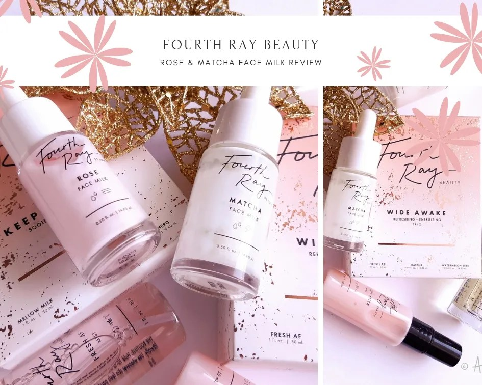 Fourth Ray Beauty Rose & Matcha Face Milk Review