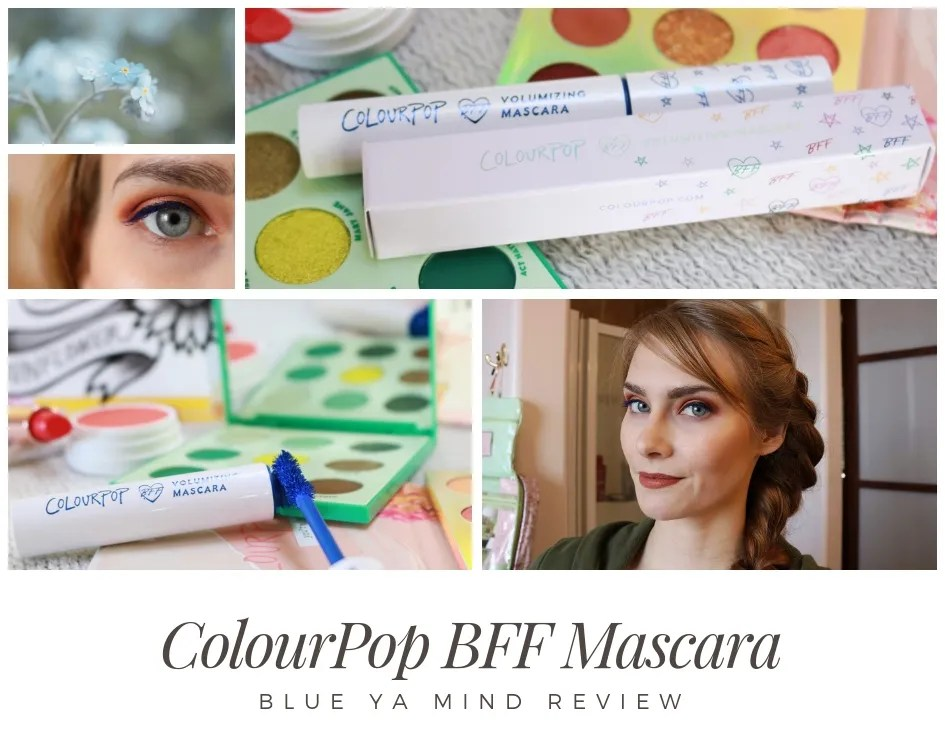 ColourPop BFF Mascara Review | Blue Ya Mind