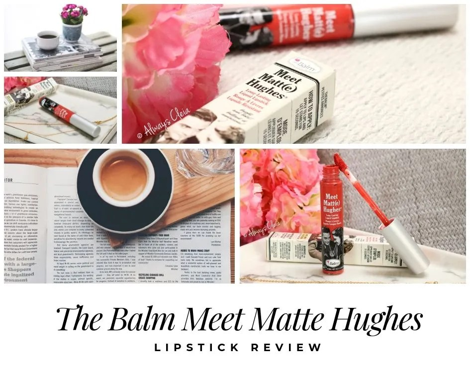The Balm Meet Matte Hughes Liquid Lipstick Review