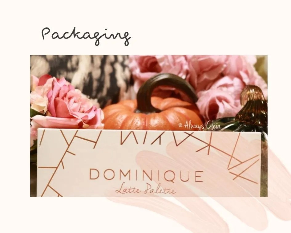 Dominique Cosmetics Latte Palette Packaging