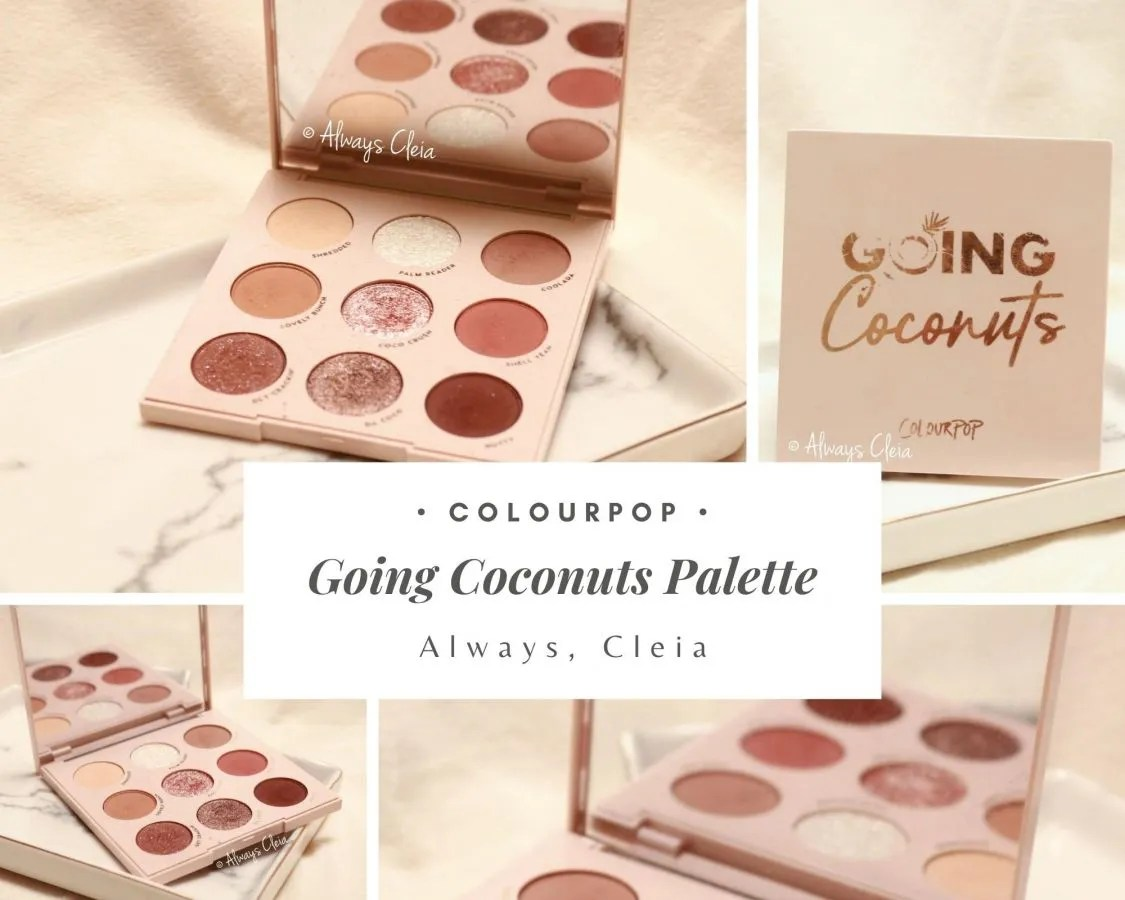 ColourPop Going Coconuts Palette review + 3 Looks & Swatches
